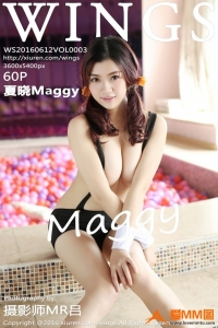 [WingS影私荟] 2016.06.12 VOL.003 夏晓Maggy